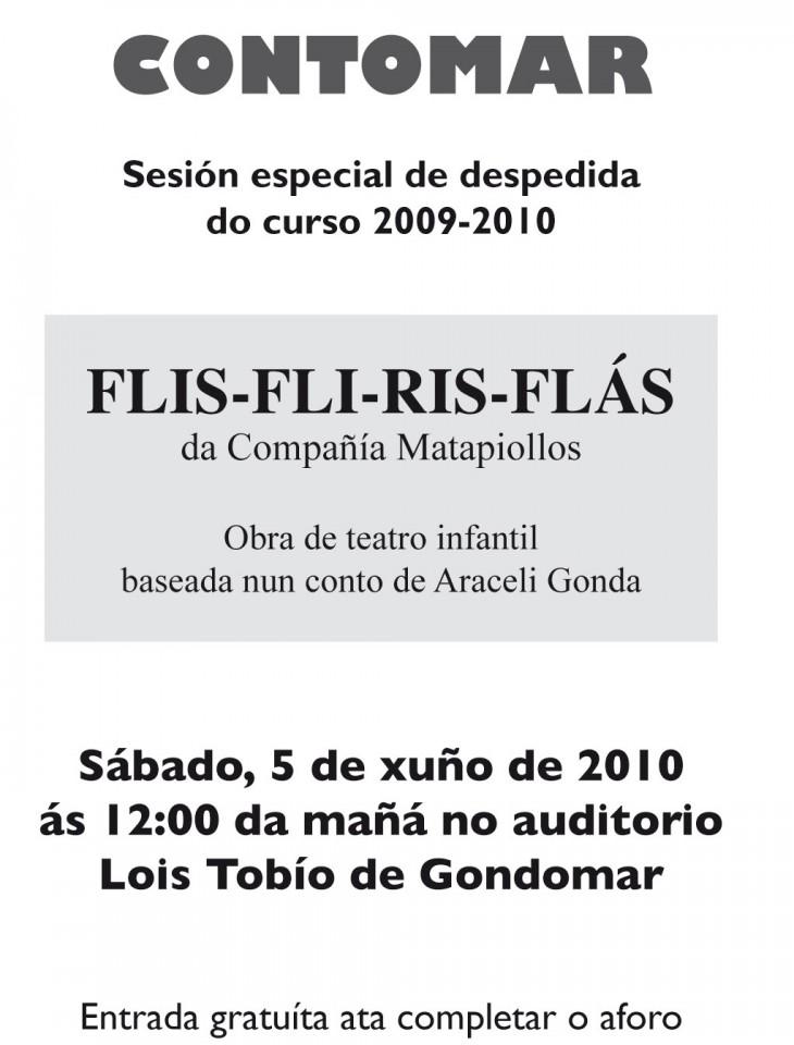 A compañía Matapiollos representa Flis-fli-ris-flás no auditorio Lois Tobío