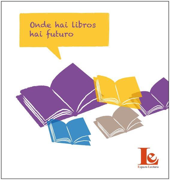 Onde hai libros hai futuro