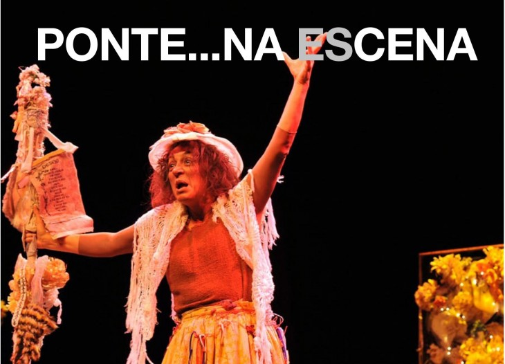 Ponte… Na Escena. Festival internacional de treatro en Gondomar