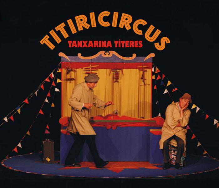 """O Contomar despide o ano coa representación de """"Titiricircus"""" no auditorio Lois Tobío de Gondomar"""