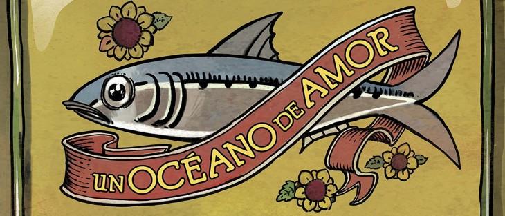 «Un océano de amor», de Wilfrid Lupano e Grégory Panaccione, no Lecturas Debuxadas de marzo