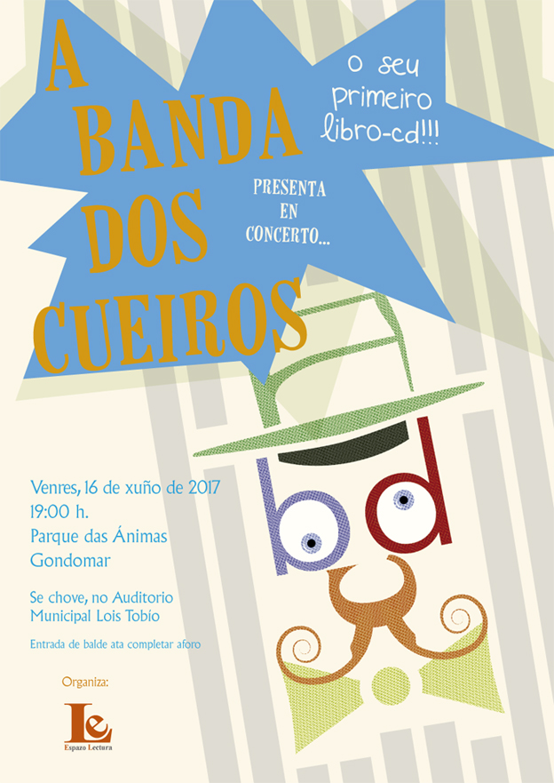 A Banda dos Cueiros presenta este venres o seu primeiro libro-disco cun concerto no Parque das Ánimas de Gondomar