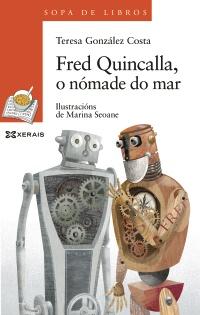 Fred Quincalla, o nómade do mar