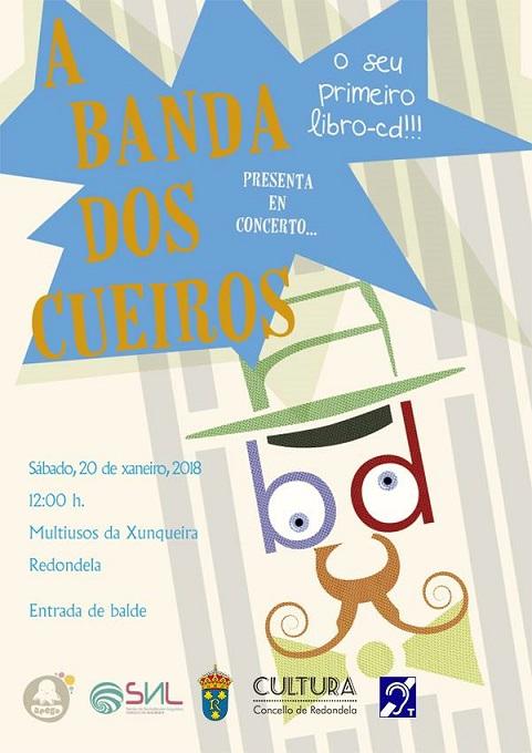 Este sábado, 20 de xaneiro, concerto da Banda dos Cueiros en Redondela