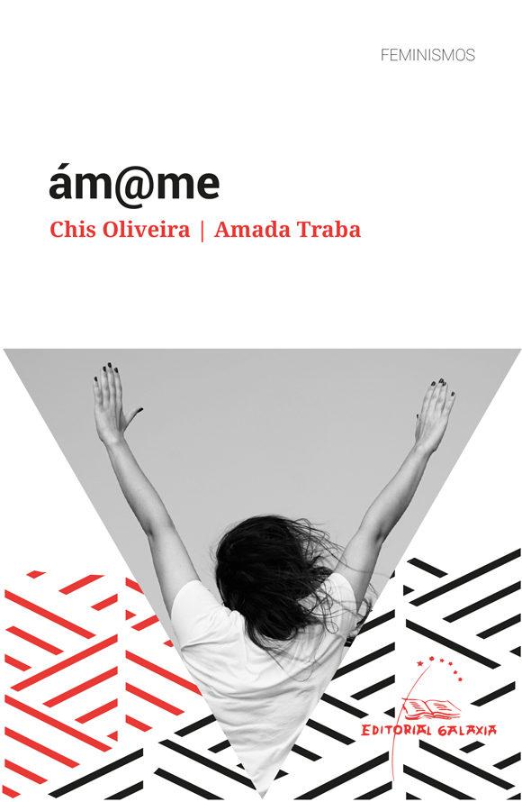 «Am@me», de Chis Oliveira e Amanda Traba, no club Daquelas que Len do mes de maio