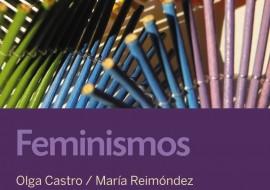 Volven as sesións do club Daquelas que Len coa lectura de «Feminismos», de Olga Castro e María Reimóndez