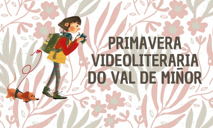 Primavera Videoliteraria no Val de Miñor